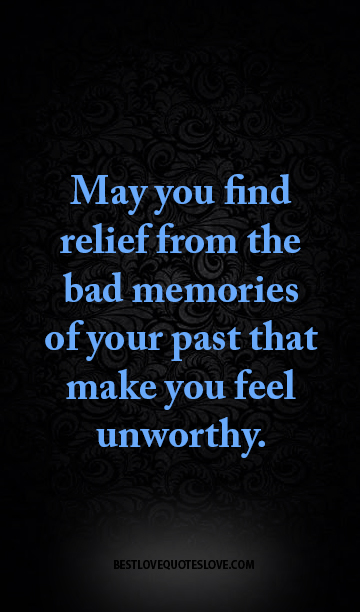 best love quotes you relief from the bad memories of
